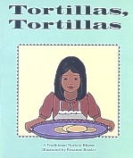 Tortillas, Tortillas, Chicano Nursery Rhyme
