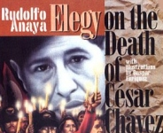 Elegy on Death of Cesar Chavez
